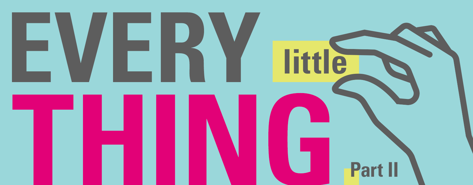 Every Little Thing, Part II